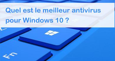 Quel-est-le-meilleur-antivirus-Windows-10